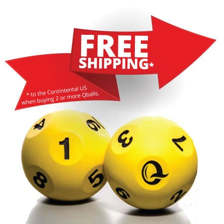 Free Shipping to the Contintental US when buying 2 or more Qballs.